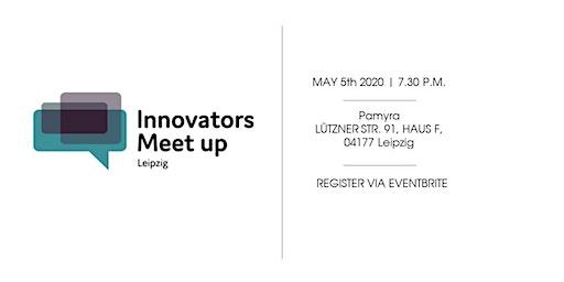 Innovators Meet Up Leipzig #10