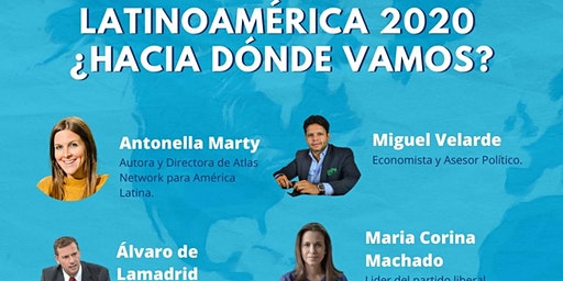 Latinoamérica 2020: ¿Hacia dónde vamos?