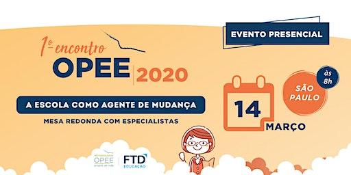 1º Encontro OPEE/ FTD 2020 (EVENTO PRESENCIAL)
