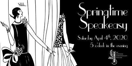POSTPONED - Springtime Speakeasy tickets