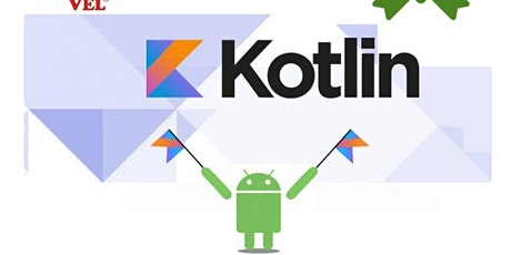 Development of Android interactive & user focused Applications using Kotlin tickets