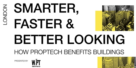Smarter, Faster & Better Looking: How PropTech Benefits Buildings tickets