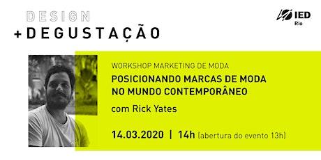 IED Rio Design Degustação_ Marketing de Moda ingressos