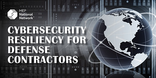 Cybersecurity Resiliency For Defense Contractors – TN