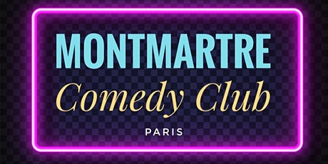 Montmartre Comedy Club billets