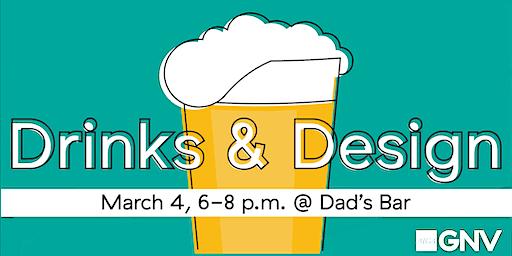 Drinks & Design // March 2020
