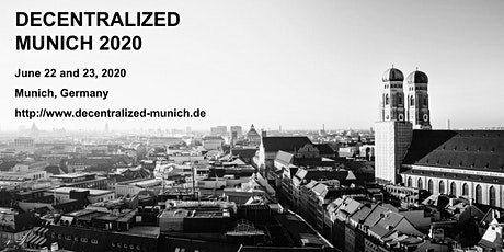 Decentralized Munich (DM20): Blockchain, Crypto, Digital Euro tickets