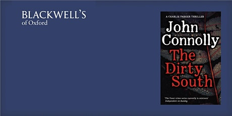 John Connolly - The Dirty South Book Signing tickets
