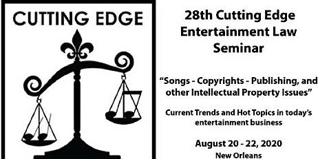 28th Cutting Edge Entertainment Law Seminar - August 20 - 22, 2020