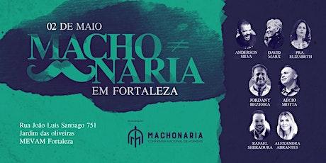 Machonaria Fortaleza ingressos