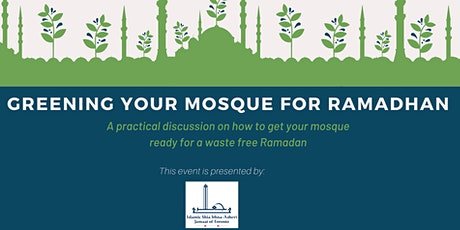 GREENING YOUR MOSQUE FOR RAMADHAN tickets