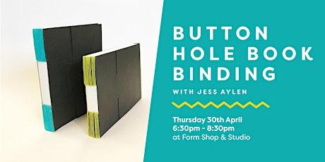 Button Hole Book Binding Workshop tickets