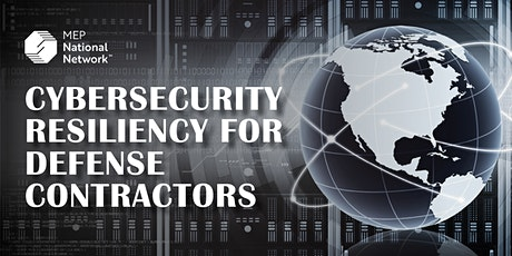 Cybersecurity Resiliency For Defense Contractors – WA tickets