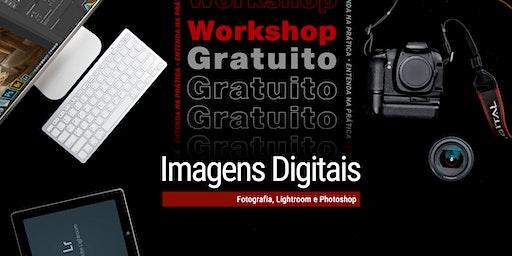 Workshop: Imagens Digitais – Entenda na prática!