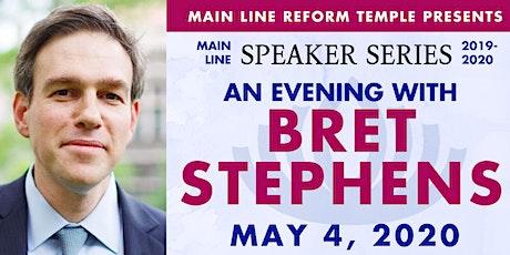 Main Line Speaker Series - Bret Stephens at MLRT tickets