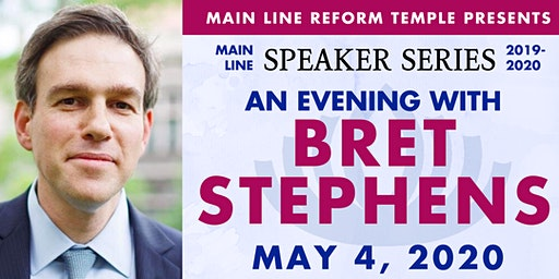 Main Line Speaker Series - Bret Stephens at MLRT
