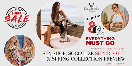 Sip, Shop, Socialize and Party with Style SUPER SALE and SPRING COLLECTION