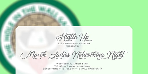 Hustle Up: 128 Ladies who Network March Meetup