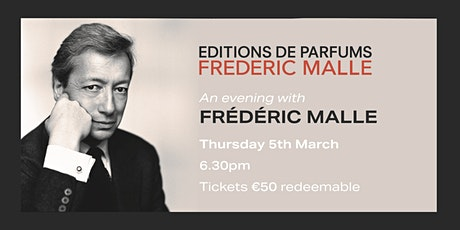 An evening of fragrance with Frédéric Malle tickets