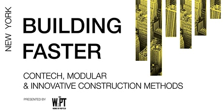 Building Faster: ConTech, Modular &  Innovative Construction Methods tickets