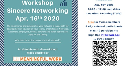 Workshop Oprecht netwerken - Meaningful Work 16 april 2020 13-16.30 uur tickets