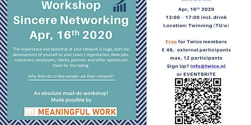Workshop Oprecht netwerken - Meaningful Work 16 april 2020 13-16.30 uur