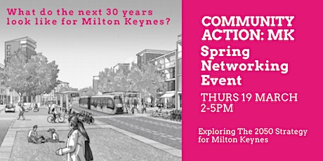 Community Action: MK Spring Networking Event:  MK Strategy for 2050 tickets