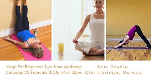 Yoga for Beginners 2hr Workshop at Setu Studio, Clarinbridge, Galway