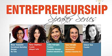 Entrepreneurship Speaker Series: Women Transforming Industries tickets