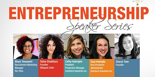 Entrepreneurship Speaker Series: Women Transforming Industries
