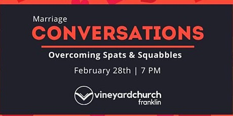 Conversations on Marriage: Overcoming Spats & Squabbles tickets