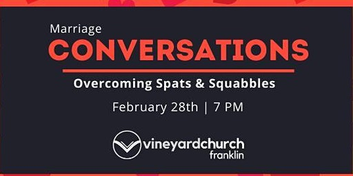 Conversations on Marriage: Overcoming Spats & Squabbles
