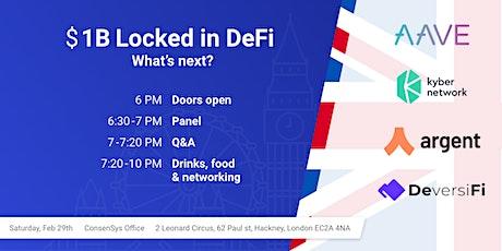 $1B Locked in DeFi - What's Next? tickets