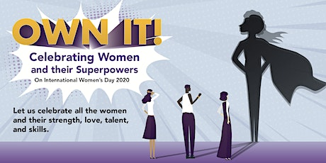 Own It! Celebrating Women and their Superpowers tickets