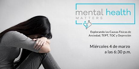 La salud mental importa: explorar las causas físicas de ansiedad, depresión... tickets