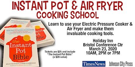 Instant Pot & Air Fryer Cooking School- Bristol tickets