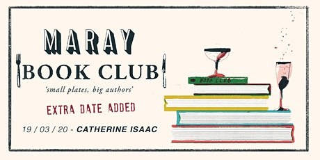 Maray Book Club Presents: Catherine Isaac / DATE 2 tickets