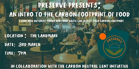 Preserve Presents: An intro to the Carbon footprint of food tickets
