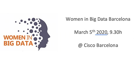 Women in Big Data Barcelona @ Cisco tickets