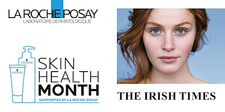 Skin Health Month with La Roche Posay tickets