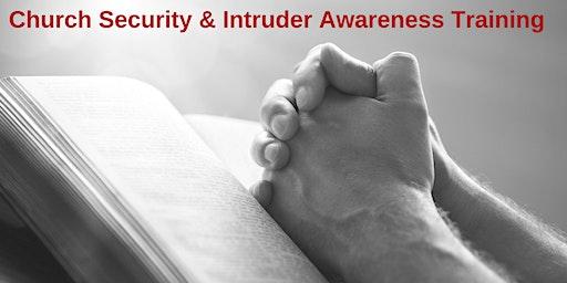2 Day Church Security and Intruder Awareness/Response Training - Wadesboro, NC