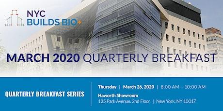 NYC Builds Bio+ March Quarterly Breakfast tickets