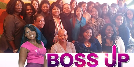 BOSS UP Women's Luncheon & Celebration! tickets