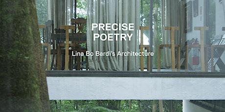AIA UK Film Night: Precise Poetry - Lina Bo Bardi's Architecture tickets