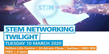 STEM Networking Twilight for Teachers and STEM Ambassadors tickets