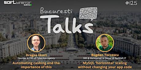 "Talks #125 - "" Automating Cashing"" & "" MySQL horizontal Scaling"" tickets"
