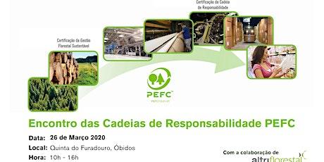 Encontro das Cadeias de Responsabilidade PEFC bilhetes