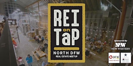 REI on Tap | North DFW Real Estate Meetup tickets