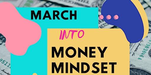 March into Money Mindset
