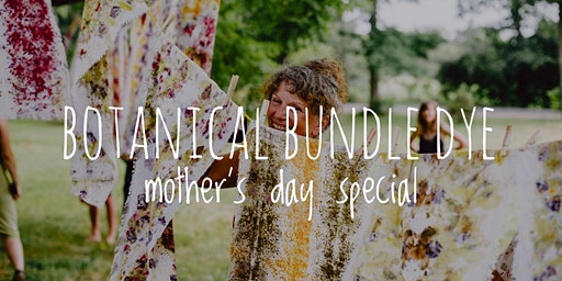 Botanical Bundle Dye Workshop